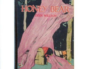 Honey Bear by Dixie Willson - 1923 Volland book - Maginel Wright Barney - First edition
