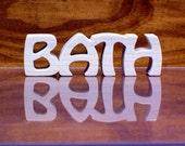 Bath Sign ,Wood Bath Sign, Bath Shelf Sitter, Unfinished