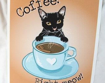 Black Cat Coffee Right Meow - 8x10 Eco-friendly Print