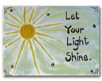 Miniature Art Sunshine Light Shine Inspirational ACEO artist trading card  acrylic art on paper with hand-lettered text mini art for shelf