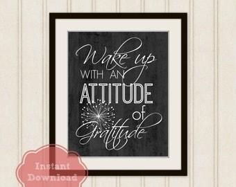 ATTITUDE of GRATITUDE Instant Download Art Print, Wake Up with an Attitude of Gratitude, Inspirational Art, Instant Download, Black + White