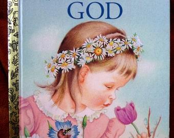 GOD, vintage book, Little Golden Book, childrens book, reading, scrapbooking, art supplies, pretty pictures, vintage 1975, religious book