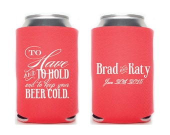 Custom Wedding Collapsible Can Coolers - To Have and To Hold