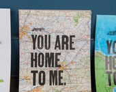You Are Home to Me - Custom 8x10 Letterpress Map Art Print - Choose your location in the USA!