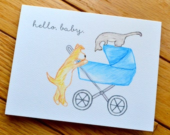 Hello, Baby Greeting Card, New Baby Card, Dog Cat Baby Greeting Card