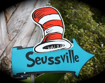 SEUSSVILLE SIGN.....Dr. Seuss/Cat in the Hat themed sign