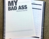 My Bad Ass Workout Journal - Digital Copy Only - You will need to print.