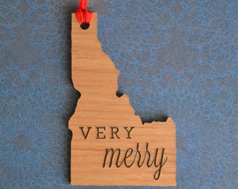 VERY MERRY Engraved Idaho Ornament