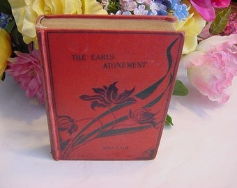 Late 1800s early 1900s Charlotte Braeme The Earl's Atonement VIctorian Romance Fiction