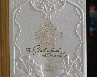 """Handmade Scripture Religious Cross Card - 5"""" x 7"""" - Embossed Tiger Lilies - Easter - Sympathy - God So Loved the World"""