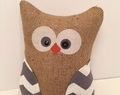 Handmade owl pillow, burlap owl, stuffed owl, owl toy, gifts for teachers, home decor, owl decor, stuffed toy, stuffed animal,