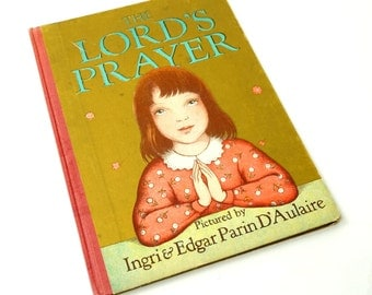 The Lord's Prayer 60s Hc / Parin D'Aulaire Illustrations / Vintage Childrens Prayer Book