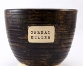 Cereal Killer - Really, Really Big Cereal Bowl with Spoon Holder - Ready to Ship