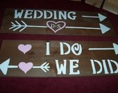 I DO WE Did rustic wedding signs / w/stakes/ ceremony signs / wedding decoration / reception signs / wedding Signage / wooden signs / signs