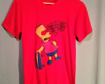 BOOTLEG BART SIMPSON I'm Bart Simpson Who The Hell Are You Red T Shirt