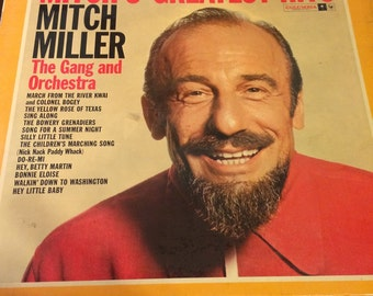Mitch's Greatest Hits Mitch Miller The Gang and orchestra.