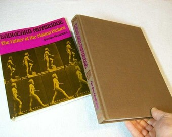 Eadweard Muybridge / The Father Of The Motion Picture / 1975 1st Publishing