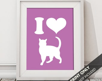 I LOVE CATS - Art Print (Featured in Raspberry Rouge) Keep Calm Art Prints and Posters