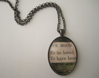 To be loved. - Collage & Poetry Pendant