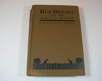 Vintage Bud Bright And The Drug Ring Book 1931