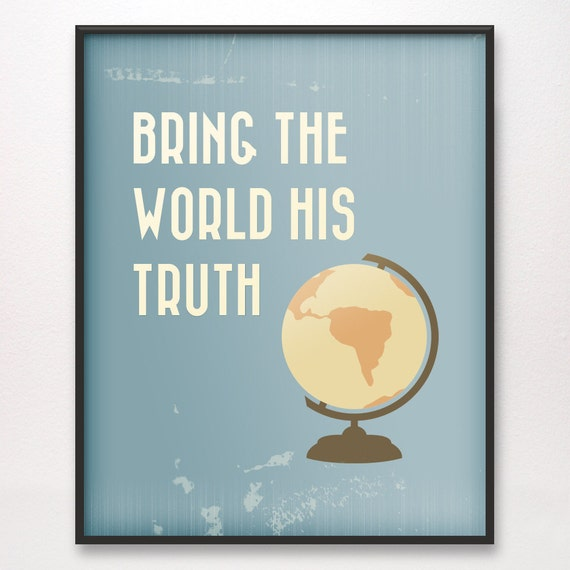 11x14 • Bring the World His Truth • Art Print • Various Colors Available • LDS Mormon Army of Helaman Mission Missionary
