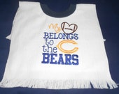 My heart belongs to the chicago bears over the head bib