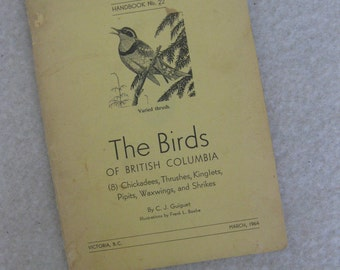 The Birds of British Columbia - Chickadees, Thrushes, Kinglets, Pipits, Waxwings, and Shrikes Booklet