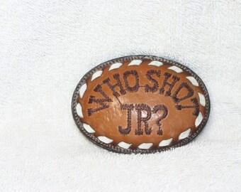 Who Shot JR Leather Belt Buckle