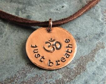 Just Breathe Necklace - Om Pendant Necklace - Yoga Necklace - Hindu Mantra