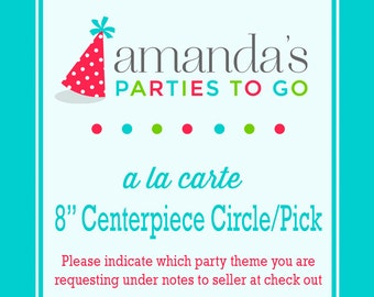 "8-10"" Centerpiece Circle or Centerpiece Pick | Printable A la Carte Party Single | Amanda's Parties To Go"