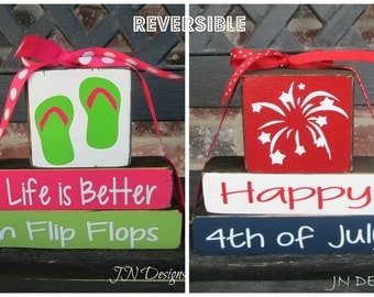 "Reversible Summer & 4th of July ""MINI"" stacker-Life is better in Flip Flops reverses with Happy 4th of July"