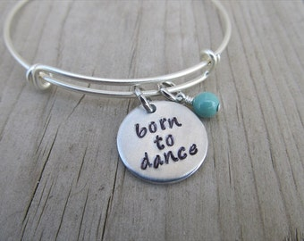 "Dancer's Inspiration Bracelet- Hand-Stamped ""born to dance"" Bracelet with an accent bead in your choice of colors"