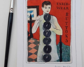 "Original watercolor ""Under-wear"" button card"