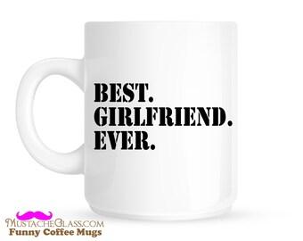 Best Girlfriend Ever Coffee Mug