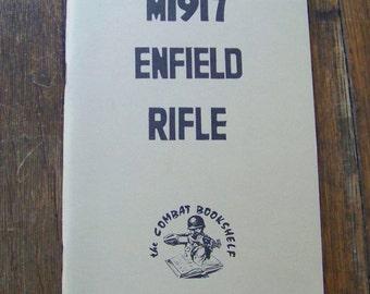 Vintage Army Manual M1917 Enfield Rifle The Combat Bookshelf circa 1980