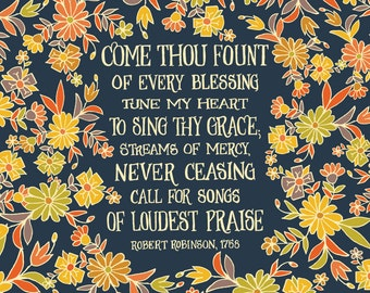 Come Thou Fount of Every Blessing Tune My Heart - Floral Hymn Wall Art Print, mother gift, grandmother gift, hand lettering folk art pattern