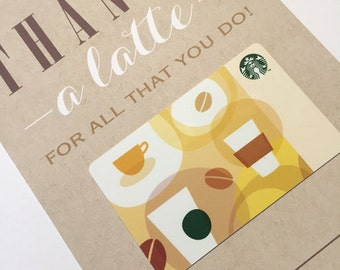 Teacher Gift - 5x7 Thanks A Latte For All That You Do! - Printable Coffee Gifts for Teachers - Starbucks Coffee Gift Card