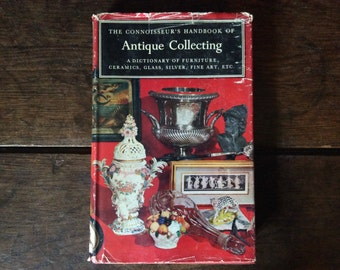 Vintage English book The Connoisseur's Handbook of Antique Collecting book antiques Printed 1969 / English Shop
