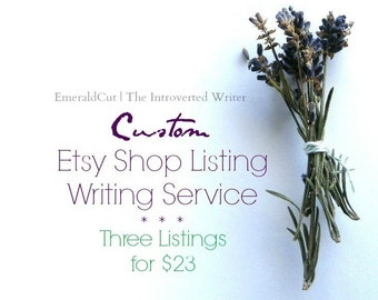 Etsy Listing Writing Service - THREE Shop Listings / Custom Editing Service for Etsy Sellers, Personalized Descriptive Tag Words, Bulk Price