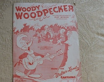 ON SALE 1948 Woody Woodpecker Sheet Music from Walter Lantz Cartoons, Recorded by Kay Kyser, Leeds Music