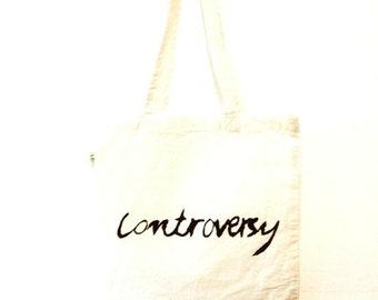 Controversy Tote bag.