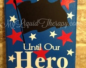 Military Hero Chalkboard Countdown Calendar (Made to Order)