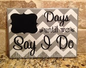 Wedding Countdown Gray Chevron I Do Wedding Chalkboard Countdown Calendar (Made to Order)