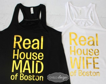 Real House Wife of Boston Personalized Custom Bridal Party Tank Top Flowy Racerback Tank Printed in Gold Chrome