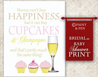 Bridal Shower Decor- Baby Shower Print- Cupcakes and Champagne- Pink and Gold- Happiness is Cupcakes- Pink Cupcake Quote-  21st Birthday