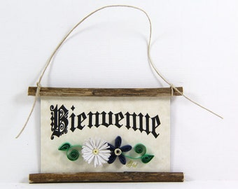 Paper Quilled Magnet 460 - Bienvenue - French Welcome, Kitchen Decor, French Welcome Sign, French Ornament, 3D Paper Quilling, Paper Flowers