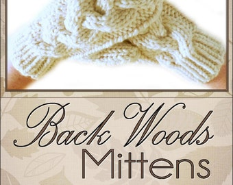 KNITTING PATTERN, Back Woods Mittens,  PDF Digital File, Written and Charted Instuctions, Instant Download