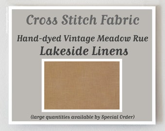 VINTAGE MEADOW RUE 32 ct. hand-dyed counted cross stitch fabric linen overdyed Lakeside Linens hand embroidery