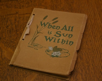 When All Is Sun Within Cheerful Thoughts In Prose & Verse, 1913 Paperback Book