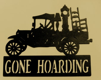 Gone Hoarding,Welcome Sign,Antique, Vintage, Metal Art, Iron Works, Gift